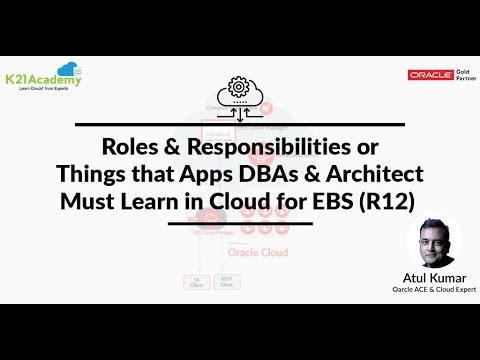 Roles & Responsibilities or Things that Apps DBAs Must Learn in Cloud for EBS(R12)