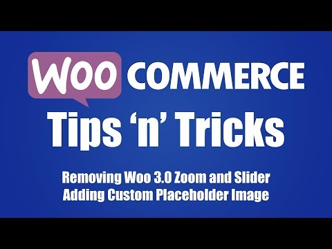 WooCommerce Tips n Tricks (Removing New 3 0 Look and Replacing the Stock Placeholder Image)