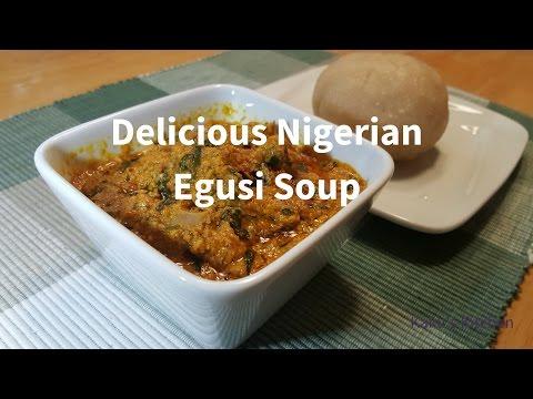 How to make Nigerian Egusi Soup