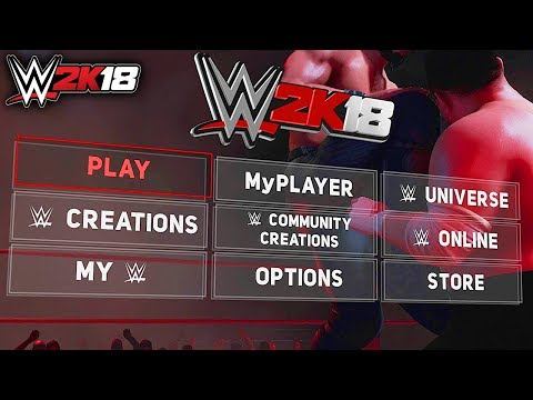 WWE 2K18 FULL MENU! ALL MATCH TYPES, ALL GAME MODES, ALL SUPERSTARS & MORE!