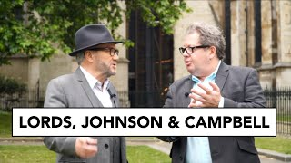 Mike Graham & George Galloway at Westminster: from the Lords to Boris Johnson & Alastair Campbell