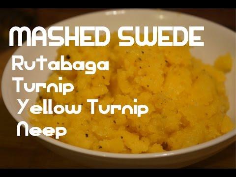 Mashed Swede Recipe - Rutabaga Turnip Neeps Video