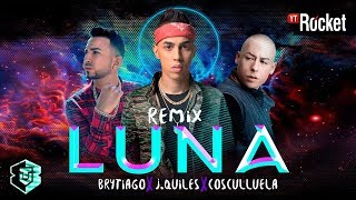 Luna Remix - Brytiago Ft. J Quiles - Cosculluela | Video Lyric