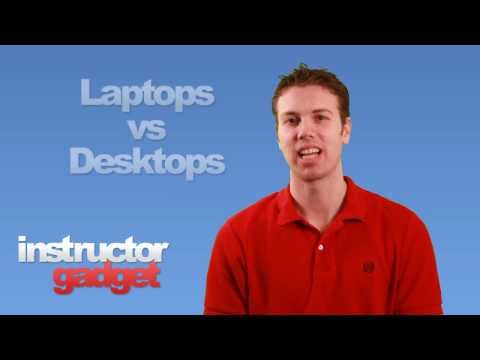 How to Choose between a Desktop and Laptop