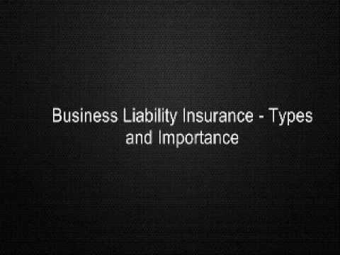 Business Liability Insurance - Types and Importance