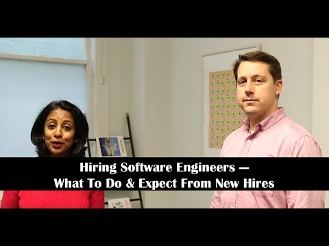 Hiring Software Engineers: What To Do And Expect From New Hires