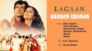Ghanan Ghanan  Official Audio Song  Lagaan  Udit Narayan  Ar Rahman  Javed Akhtar