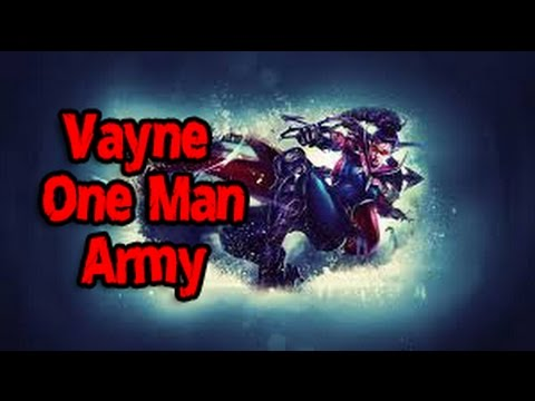 Vayne One Man Army (League of Legends)