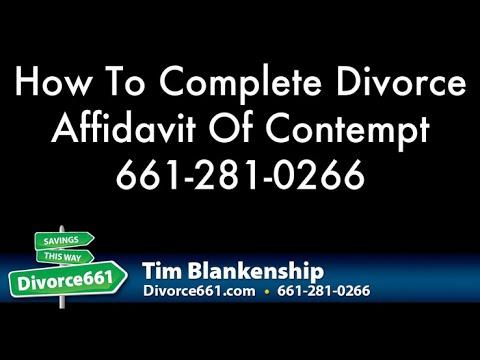 How To Complete Divorce Affidavit Of Contempt | San Fernando Valley Divorce