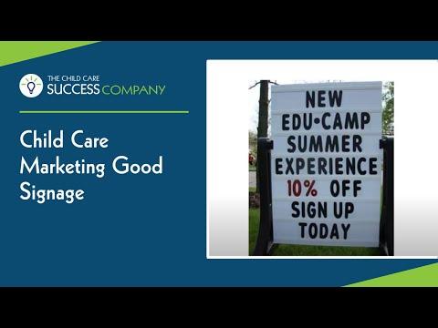 Childcare Marketing Good Signage