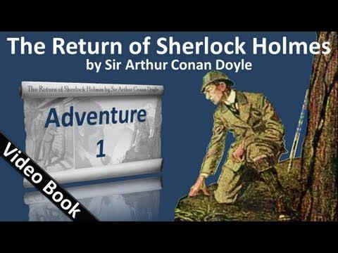 The Return of Sherlock Holmes by Sir Arthur Conan Doyle - Adventure 01