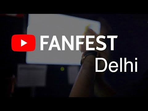 First YouTube Fanfest दिल्ली AfterMovie 🎥