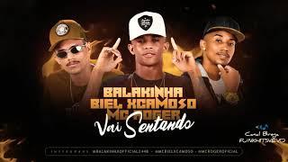 MC ROGER E MC BIEL XCAMOSO E MC BALAKINHA - VAI SENTANDO - MÚSICA NOVA BREGA FUNK 2019