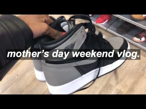 MOTHER'S DAY WEEKEND VLOG