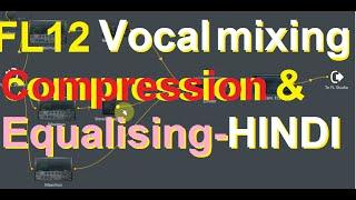 studio voice in fl studio HINDI || FL STUDIO में