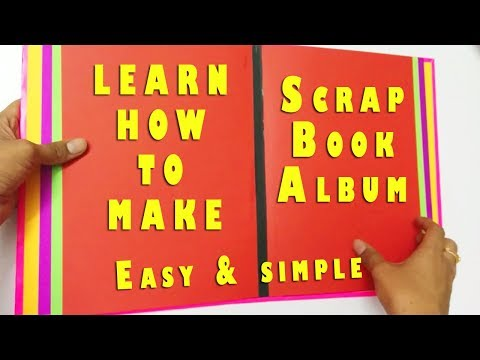 SCRAPBOOK ALBUM Tutorial:Easy and Simple Way