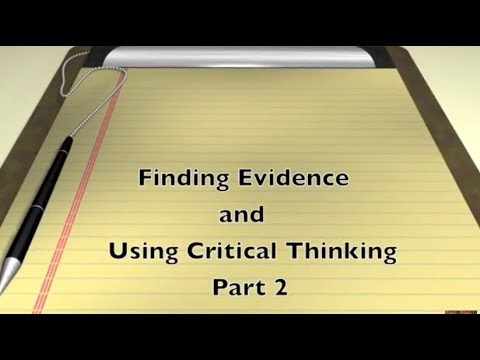 Looking for Evidence Part 2