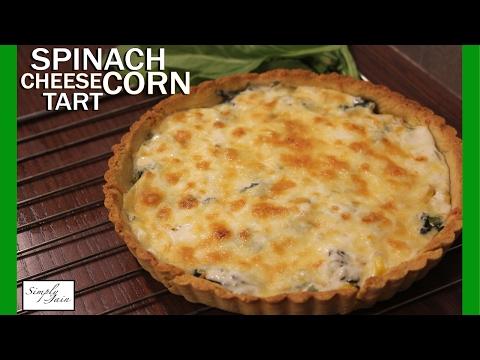 Spinach Cheese Corn Tart | How To Make Tart | Simply Jain