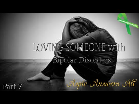 LOVING SOMEONE with Bipolar Do's & Don'ts//AspieAnswersAll