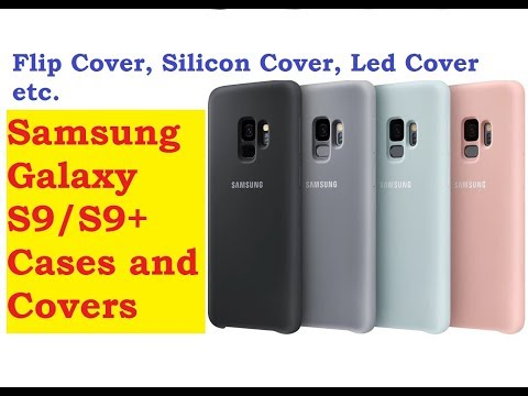 Looking for Samsung Galaxy S9/S9+ Cases and Covers?