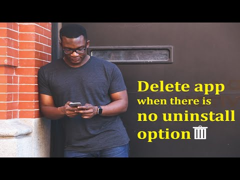 How To Delete An App When There Is No Uninstall Option - Technical Toons