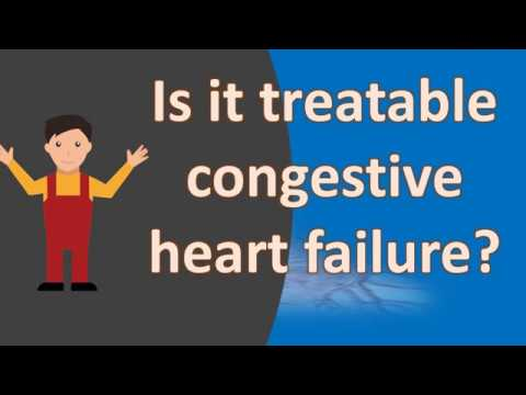 Is it treatable congestive heart failure ?  | Frequent Health FAQS