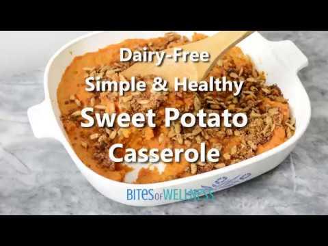 Simple Healthy Dairy-Free Sweet Potato Casserole
