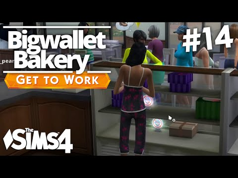 The Sims 4 Get To Work - Bigwallet Bakery - Part 14
