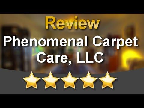 Phenomenal Carpet Care, LLC Perfect5 Star Review