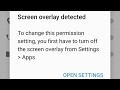 How to fix Screen overlay detected for android
