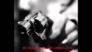 MC WILL DO PARAISO - ADRENALINA