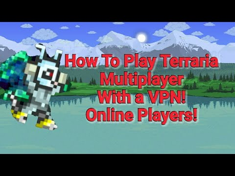 Terraria Mobile How To Play Multiplayer With A VPN! Android + FREE (online players!)
