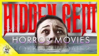 20 Best Hidden Gem HORROR Movies Included w/ Prime Video | Flick Connection