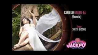 Kabhi download jo female song free mp3 barse badal