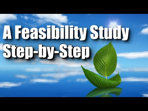 A Feasibility Study - Step by Step
