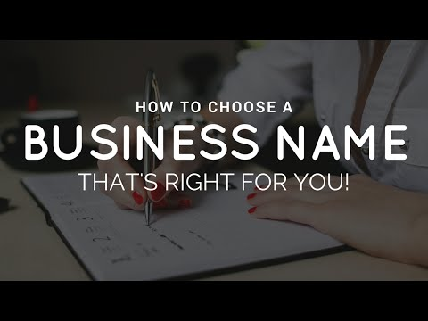 How to Choose a Business Name That's Right for YOU