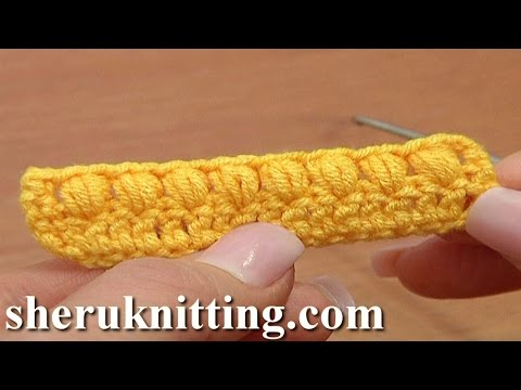 Crochet Puff Stitch Common Way Tutorial 37 Part 1 of 3 Crochet Basics