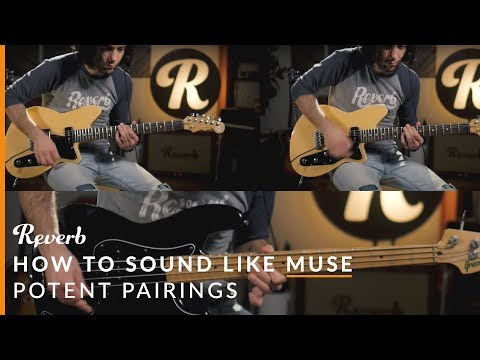 How To Sound Like Muse Using Guitar Effects   Reverb Potent Pairings