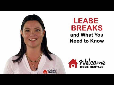 Lease Breaks and What You Need to Know | Property Management | Welcome Home Rentals