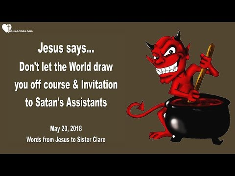 DON'T LET THE WORLD DRAW YOU OFF COURSE & INVITATION TO SATAN'S ASSISTANTS ❤️ Love Letter from Jesus