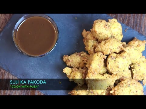SUJI KA PAKORA *COOK WITH FAIZA*