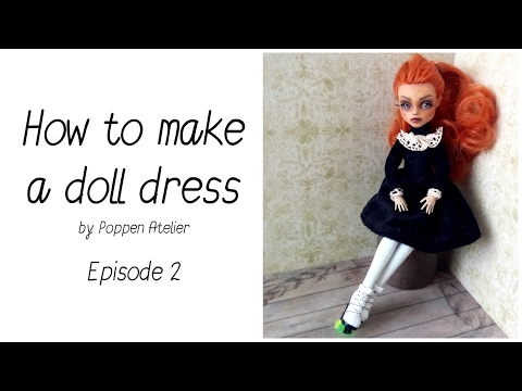 Doll Clothes Tutorial - Episode 2 - How to make a doll dress + free pattern