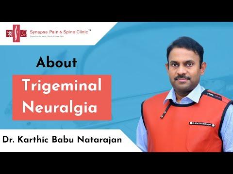 Trigeminal Neuralgia - Dr Karthic Babu Natarajan - Radio frequency ablation