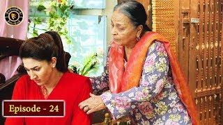 Babban Khala Ki Betiyan Episode 24 - Top Pakistani Drama