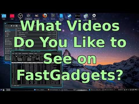 What Videos Would You Like to See on FastGadgets?
