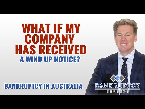 What if My Australian Pty Ltd Company Has Received a Wind Up Notice?