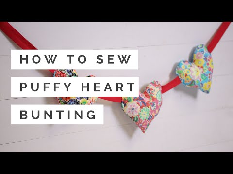 How to Sew Puffy Heart Bunting | Hobbycraft