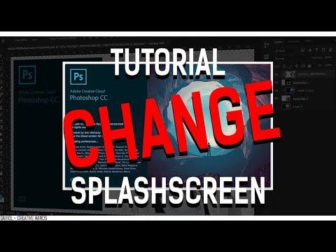 Tutorial Change SplashScreen Photoshop CC (17, 15 5, 15, 14)