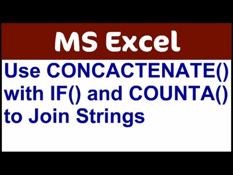 Excel CONCATENATE Using IF and COUNTA