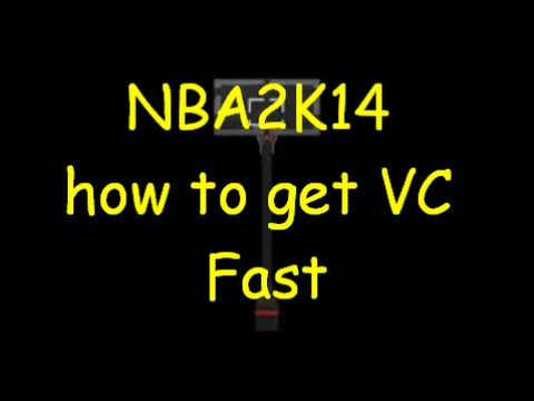 NBA2K14 GET LOTS OF VC FAST